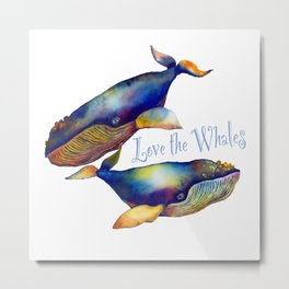 Love the Whales Metal Print