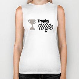 Trophy Wife Quote Biker Tank
