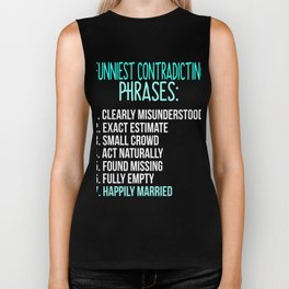 Funniest Contradicting Phrases Biker Tank