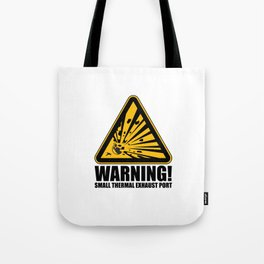 Obvious Explosion Hazard Tote Bag