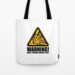 Obvious Explosion Hazard Tote Bag