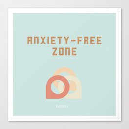 ANXIETY-FREE ZONE Canvas Print