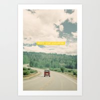 beastie boys Art Prints featuring NEVER STOP EXPLORING - vintage volkswagen van by Leslee Mitchell