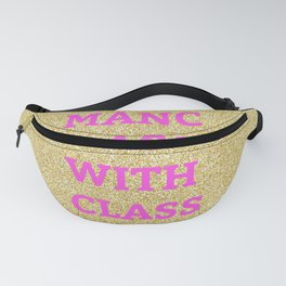 Manc Lass With Class Fanny Pack