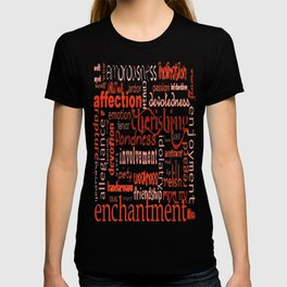 What Is Love Synonyms For Love Word Cloud T-shirt