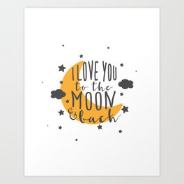 I Love You To The Moon.. - Yellow Palette Art Print