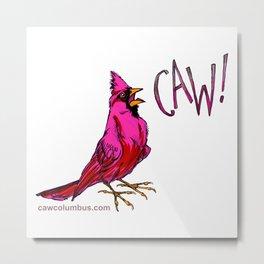 CAW! Metal Print