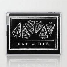 Eat, or Die (black) Laptop & iPad Skin