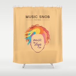 MORE Music to DYE for — Music Snob Tip #075.5 Shower Curtain