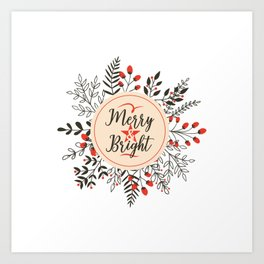 Merry And Bright Art Print