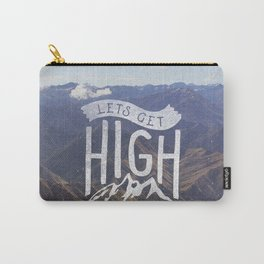 Lets Get High Carry-All Pouch