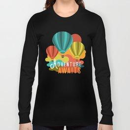 Adventure Awaits Hot Air Balloons Long Sleeve T-shirt