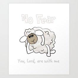 Christian Design - No Fear - Psalm 23 Art Print