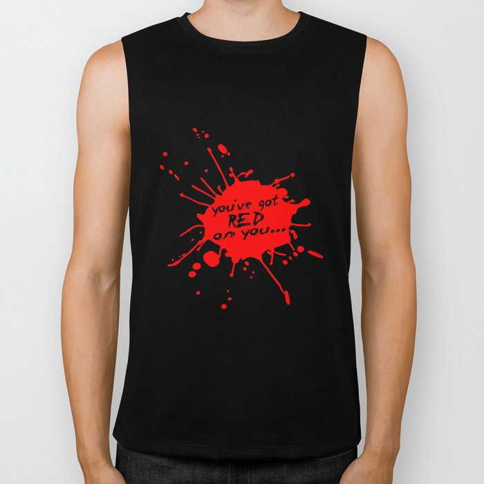 Shaun oF The Dead  |  You've Got Red On You... Biker Tank