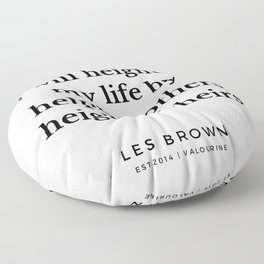 15  |  Les Brown  Quotes | 190824 Floor Pillow