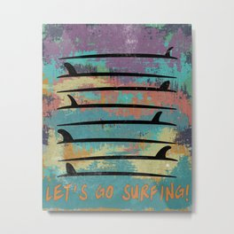 Let's go surfing! Metal Print