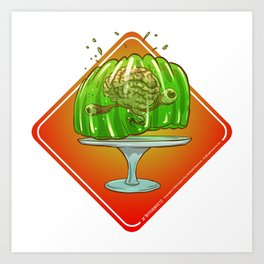 Jello Brainz Art Print