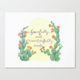 Fearfully and Wonderfully made cactus art Canvas Print