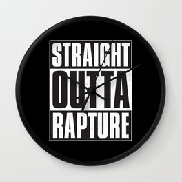 Straight Outta Rapture Wall Clock