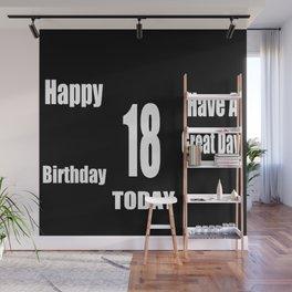 happy birthday...18th Wall Mural