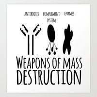weapons of mass creation Art Prints featuring Weapons of mass destruction by Medicowesome