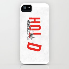 Hold iPhone Case