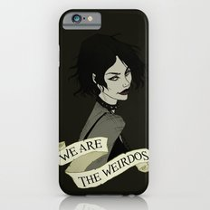 We Are the Weirdos Slim Case iPhone 6s