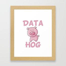 Data Hog Framed Art Print