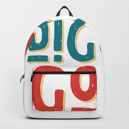 Goal Digger Determined Hardworking Backpack