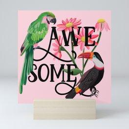 Awesome Mini Art Print