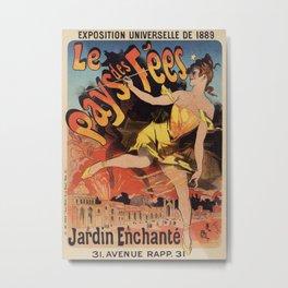 Land of the fairies Paris World Expo 1889 Metal Print