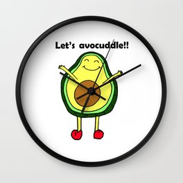 Let's avocuddle!! Wall Clock