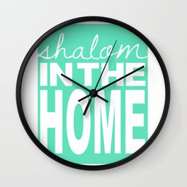 Shalom in the Home, sea foam Wall Clock