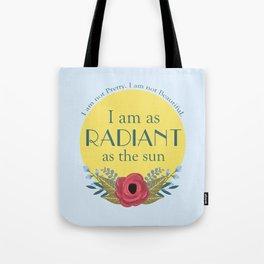 As the Sun Tote Bag