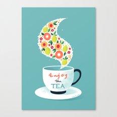 Enjoy the Tea Canvas Print