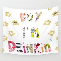 drunk Wall Tapestries featuring Drunk In Love by Caroline Sansone