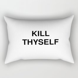 KILL THYSELF Rectangular Pillow
