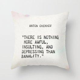Anton Chekhov quote Throw Pillow