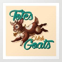 Totes Mah Goats (Light Version) Art Print