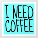 I NEED COFFEE by creativeangel