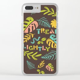 Tread Lightly Clear iPhone Case