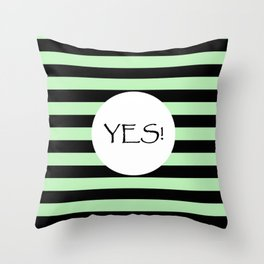 Vintage Yes - Green and black inspirational shabby chic design Throw Pillow