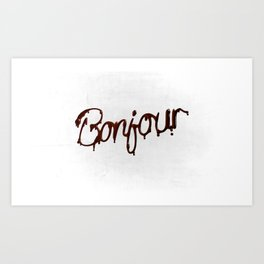 Bonjour and such Art Print