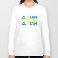 zlatan Long Sleeve T-shirts featuring ZLATAN by eyesblau
