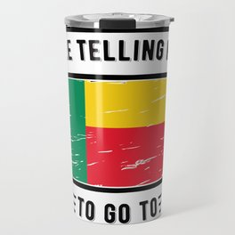 The Voices in my Head are calling  benin Travel Mug