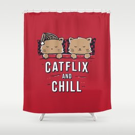 Catflix And Chill Shower Curtain