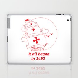 American continent - It all began in 1492 - Happy Columbus Day Laptop & iPad Skin
