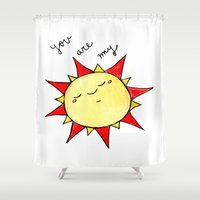 you are my sunshine Shower Curtains featuring Sunshine  by BriannaCamp