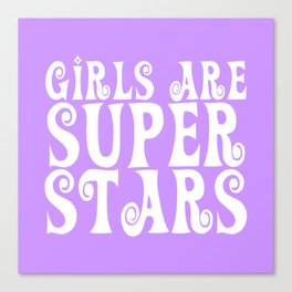 Girls are Super Stars - Purple Canvas Print