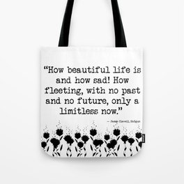 How Beautiful Life Is Tote Bag